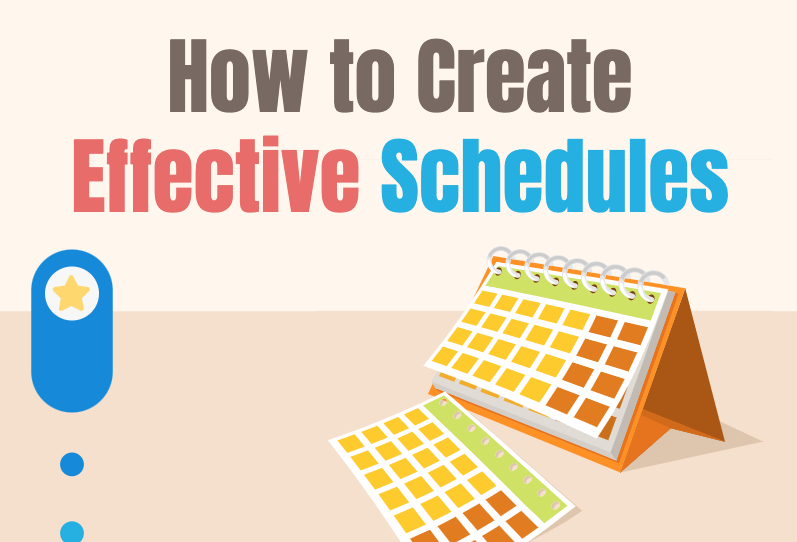How to Create Effective Schedules